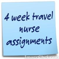 4 week travel nurse assignments