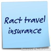 Ract  travel insurance