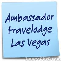 Ambassador travelodge Las Vegas