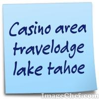 Casino area travelodge lake tahoe