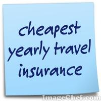 cheapest yearly travel insurance