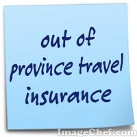 out of province travel insurance