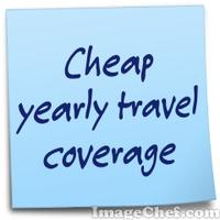 Cheap yearly travel coverage
