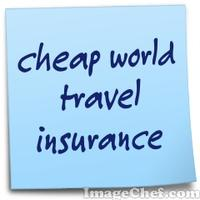 cheap world travel insurance
