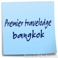 Premier travelodge bangkok