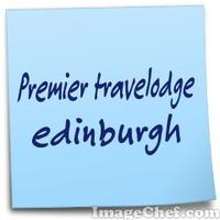 Premier travelodge edinburgh
