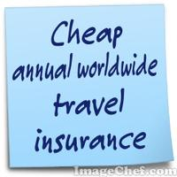 Cheap annual worldwide travel insurance