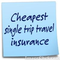 Cheapest single trip travel insurance