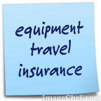 equipment travel insurance