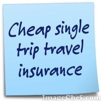 Cheap single trip travel insurance