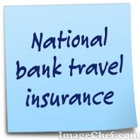 National bank travel insurance