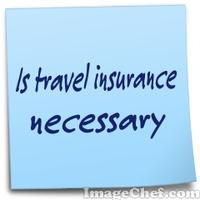 Is travel insurance necessary