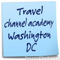 Travel channel academy Washington DC