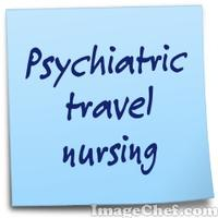 Psychiatric travel nursing