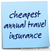 cheapest annual travel insurance