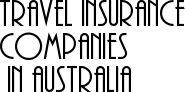 travel insurance companies in australia
